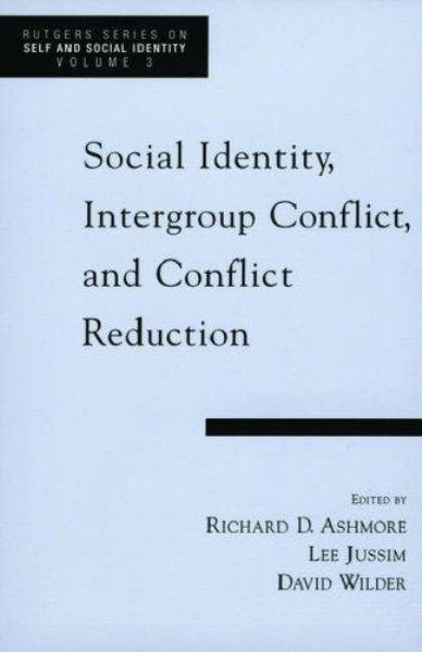 Cover Art for Social Identity, Intergroup Conflict and Conflict Reduction, ISBN: 9780195137422