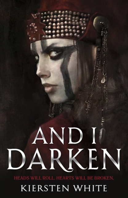 And I Darken (The Conqueror's Trilogy) by Kiersten White, ISBN: 9780552573740