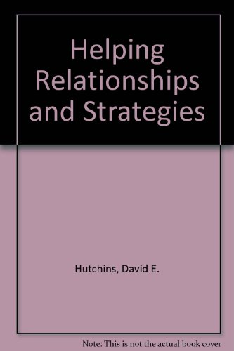 Helping Relationships and Strategies