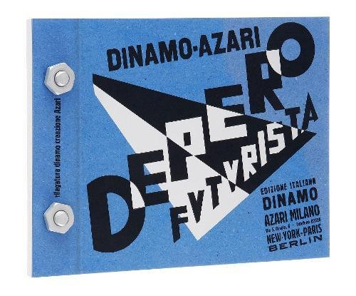 The Bolted Book (Depero Futurista)  by Fortunato Depero, ISBN: 9780500021521