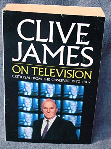 CLIVE JAMES ON TELEVISION (PICADOR BOOKS)
