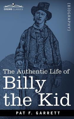 an introduction to the life of pat garrett Archives   1954 killing made his fame the authentic life of billy the kid by pat f garrett with introduction to new edition by j c dykes.