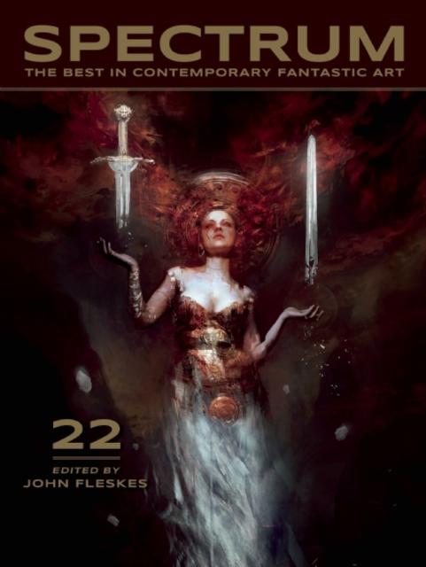 Spectrum 22: The Best in Contemporary Fantastic Art by John Fleskes, ISBN: 9781933865805