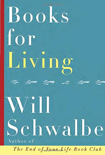 Books for Living by Will Schwalbe, ISBN: 9780385353540