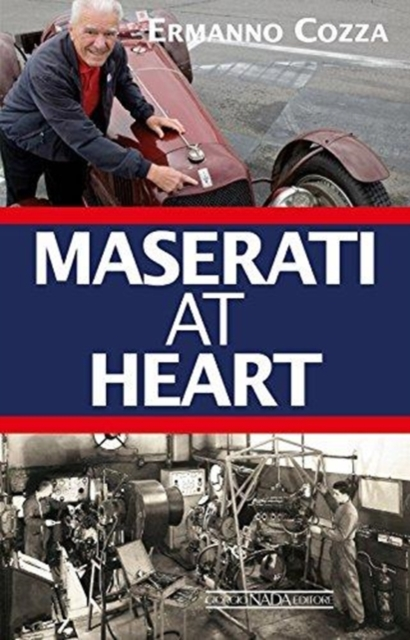 Maserati At Heart by Ermanno Cozza, ISBN: 9788879117166