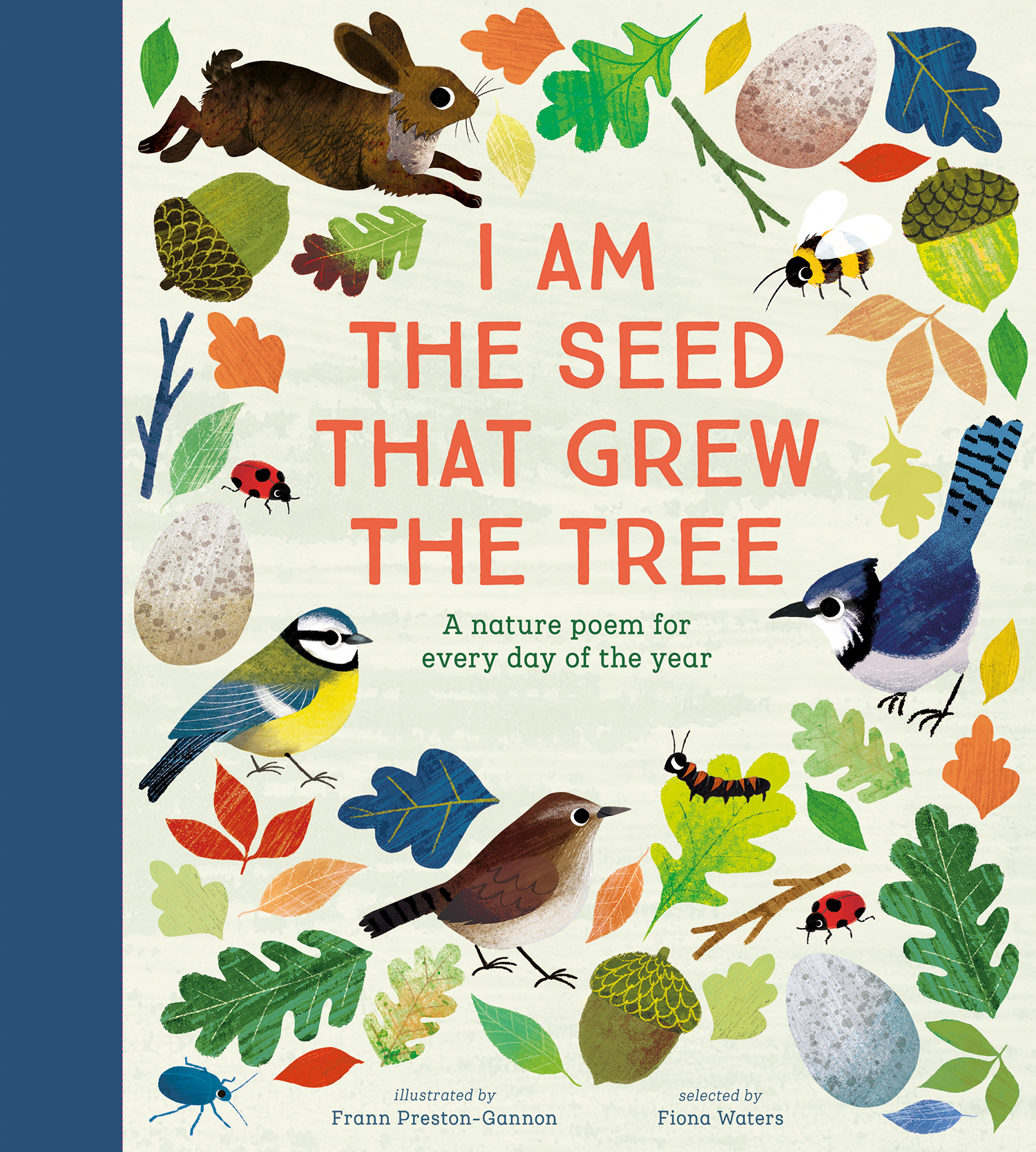 I Am the Seed That Grew the Tree - A Poem for Every Day of the Year