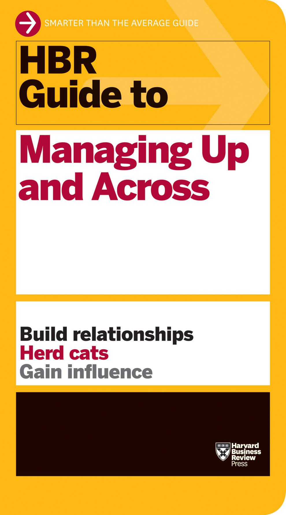 Hbr guide 2013 ebook pdf read online array booko comparing prices for hbr guide to managing up and across rh booko com ebook fandeluxe Choice Image