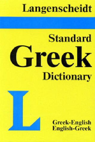Langenscheidt's Standard Greek Dictionary: Greek-English, English-Greek (Plain)