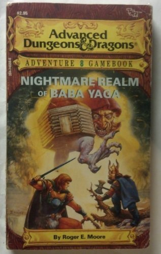 Nightmare Realm of Baba Yaga (Advanced Dungeons & Dragons Adventure Gamebook)