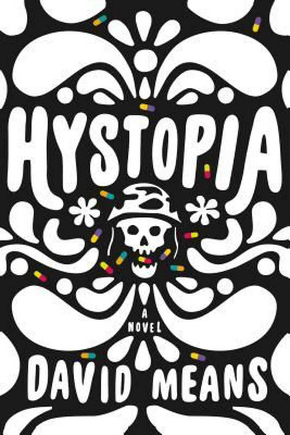 Hystopia by David Means, ISBN: 9780865479135