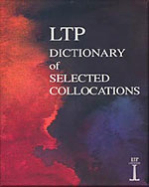 The LTP Dictionary of Selected Collocations