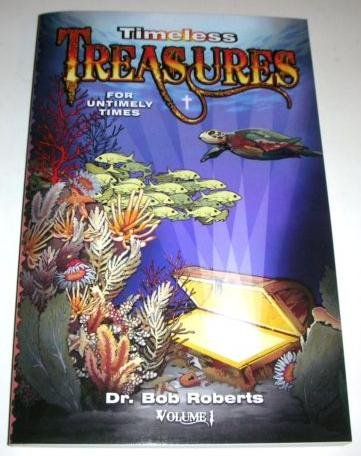 Timeless Treasures for Untimely Times by Dr Bob Roberts, ISBN: 9780982643808