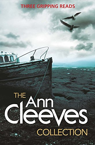 The Ann Cleeves Collection by Ann Cleeves, ISBN: 9781447293729
