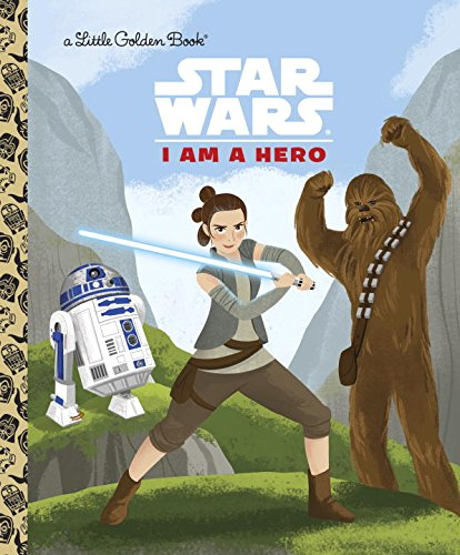 I Am a Hero (Star Wars)Little Golden Book