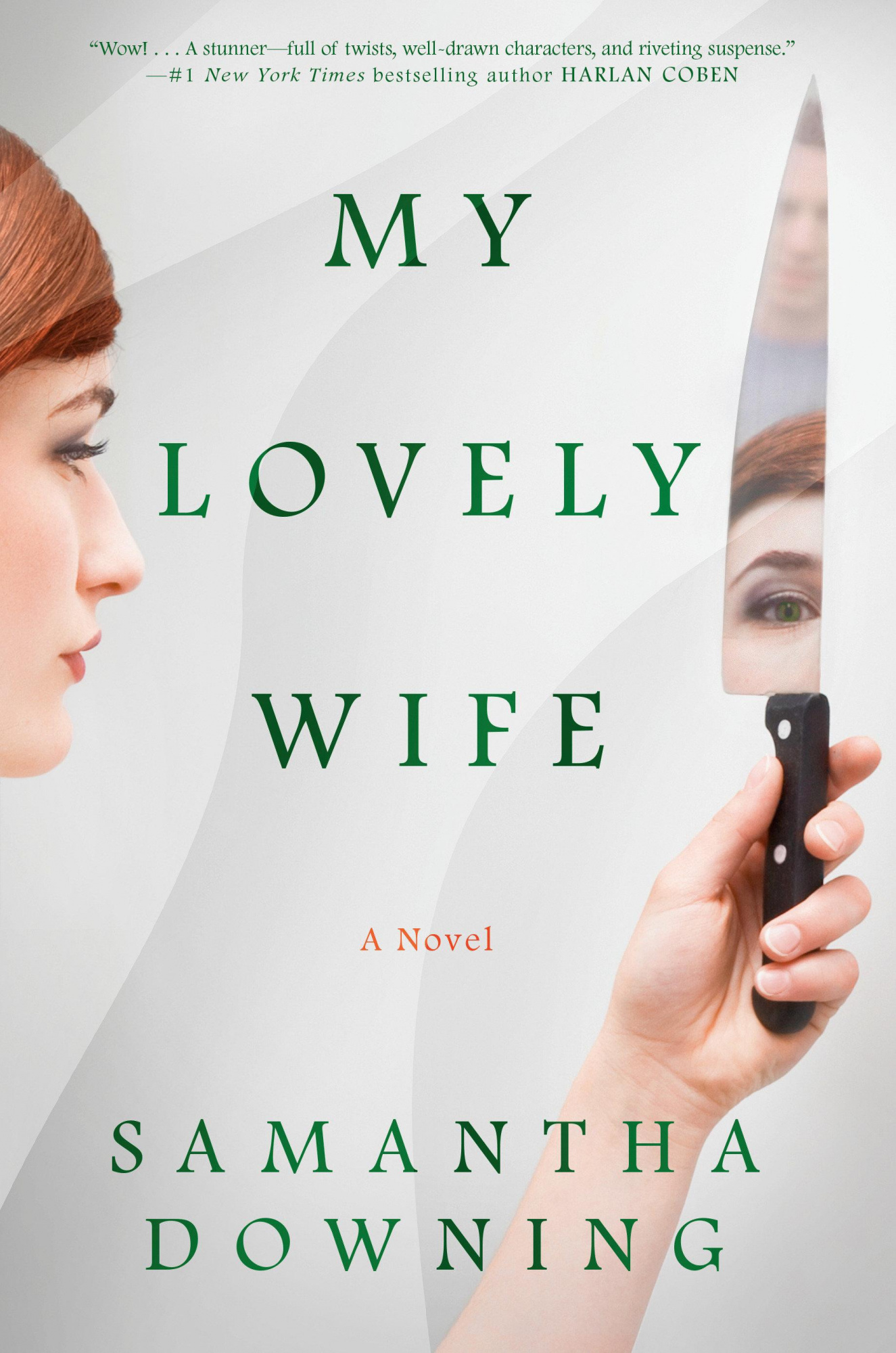 My Lovely Wife by Samantha Downing, ISBN: 9780451491725