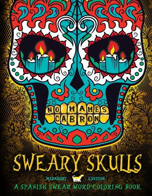 Booko: Comparing prices for Sweary Skulls: A Spanish Swear Word ...