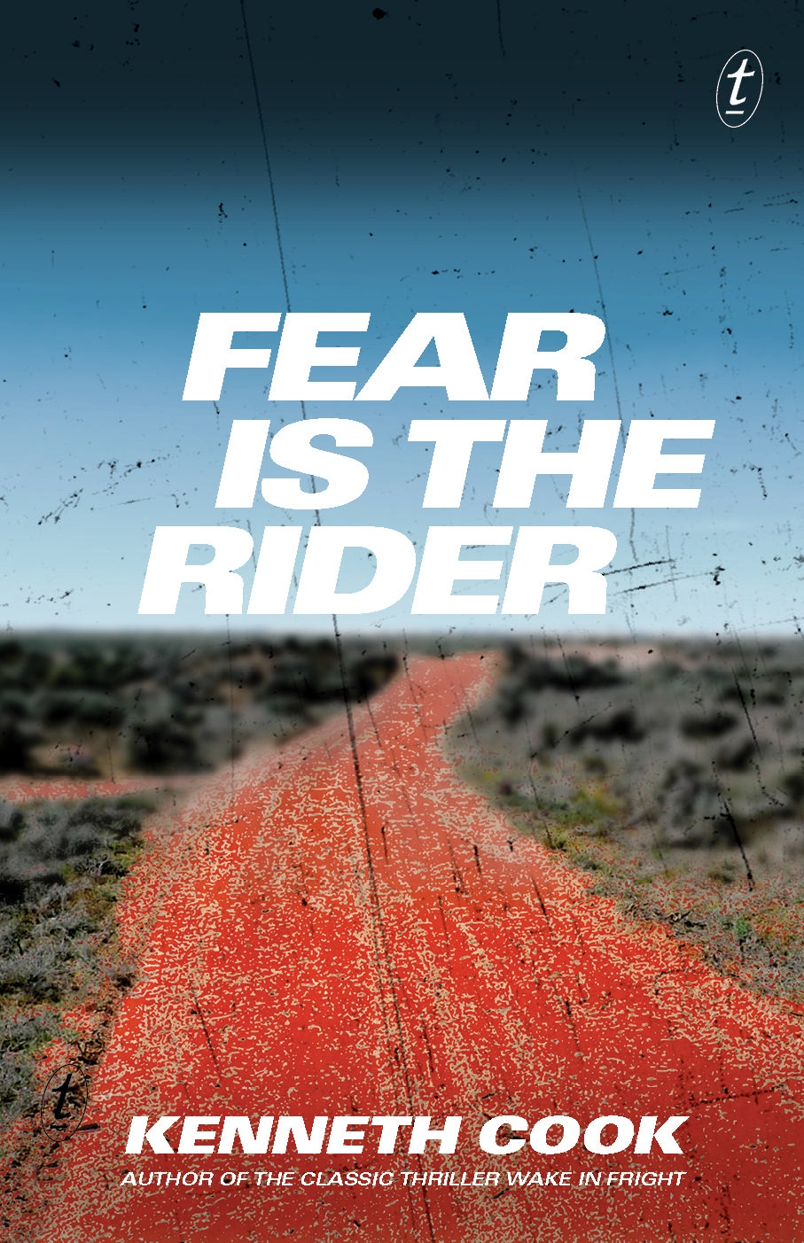 Fear is the Rider by Kenneth Cook, ISBN: 9781925240856