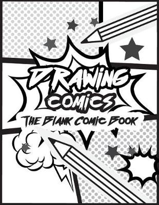 Booko: Comparing prices for Drawing comics The Blank Comic Book: Art ...