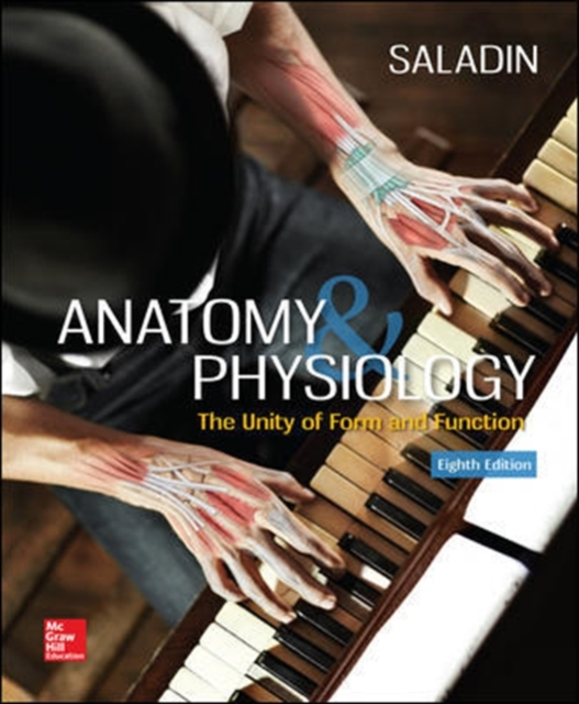 Anatomy and PhysiologyThe Unity of Form and Function