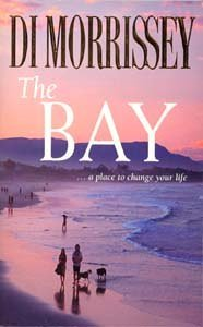 The Bay by Di Morrissey, ISBN: 9780330363440
