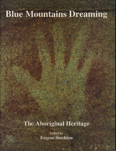 Blue Mountains dreaming: The aboriginal heritage