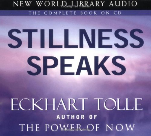 Stillness Speaks by Tolle, Eckhart, ISBN: 9781577314196