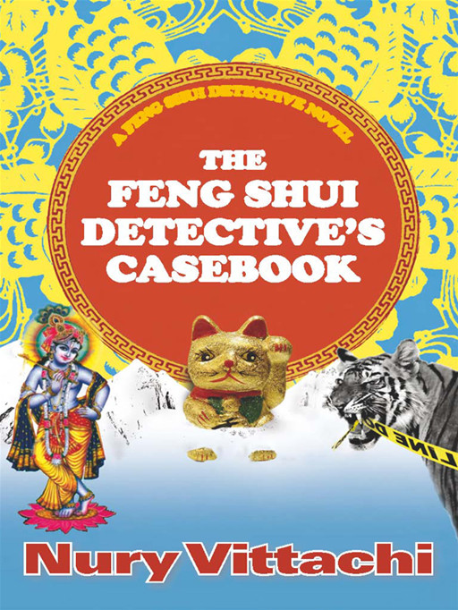 The Feng Shui Detective's Casebook by Nury Vittachi, ISBN: 9781741158632