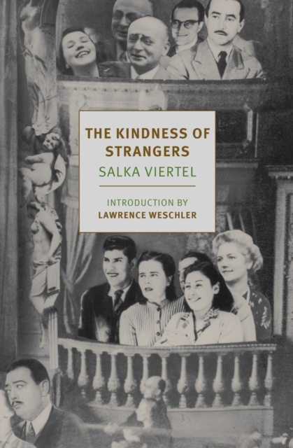 The Kindness of Strangers by Salka Viertel, ISBN: 9781681372747
