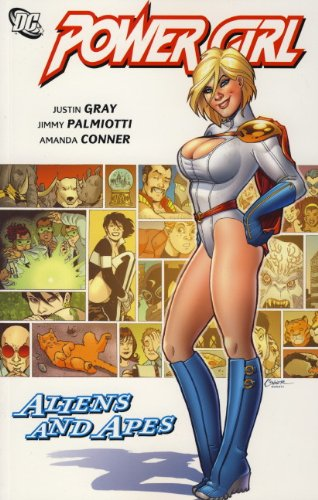 Power Girl: Aliens and Apes by Justin Gray, ISBN: 9781848569836