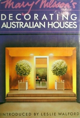 Mary Nilsson's Decorating Australian Houses