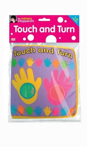Touch and Turn (DK Dr Miriam Stoppard) by Miriam Stoppard, ISBN: 9781405310154