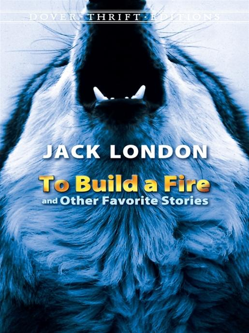 an analysis of the man in to build a fire by jack london Jack london's six-part work titled 'to build a fire' centers on multiple themes, which include references to wilderness survival, individual versus nature, and death london begins the work on a winter morning with an unnamed man traveling in northwestern canada the man is considered a.
