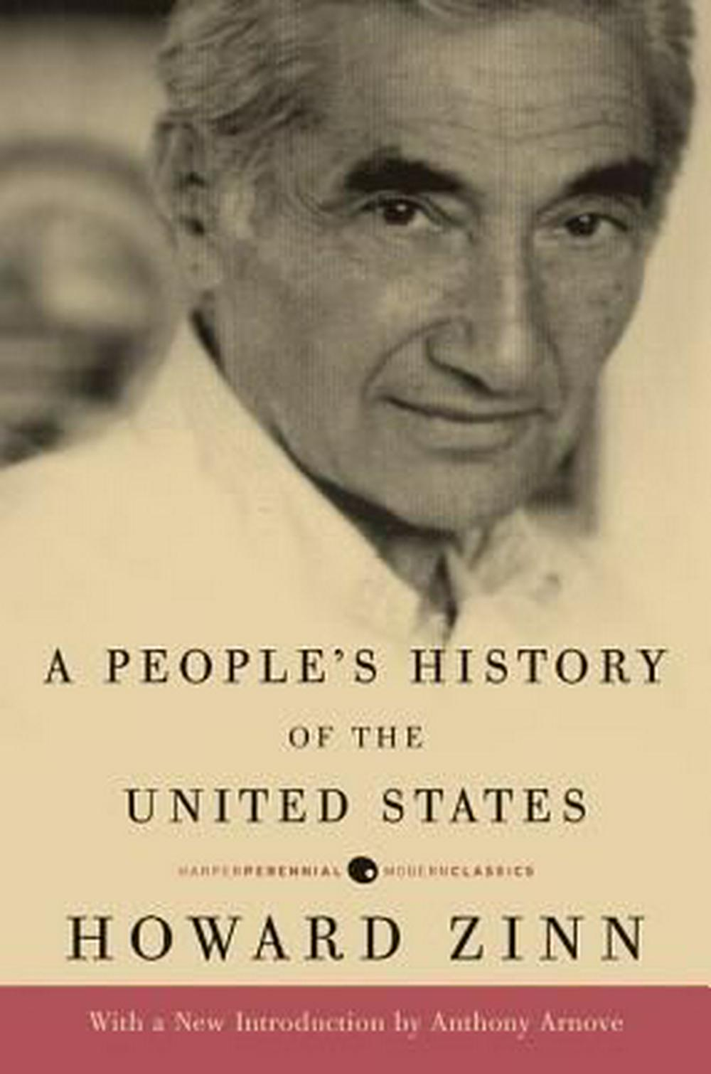 A People's History of the United States by Howard Zinn, ISBN: 9780061965593