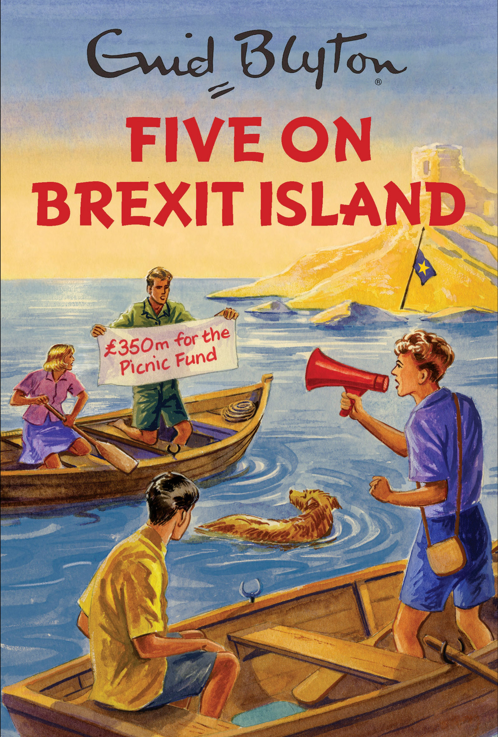 Five on Brexit Island (Enid Blyton for Grown Ups) by Bruno Vincent, ISBN: 9781786483843