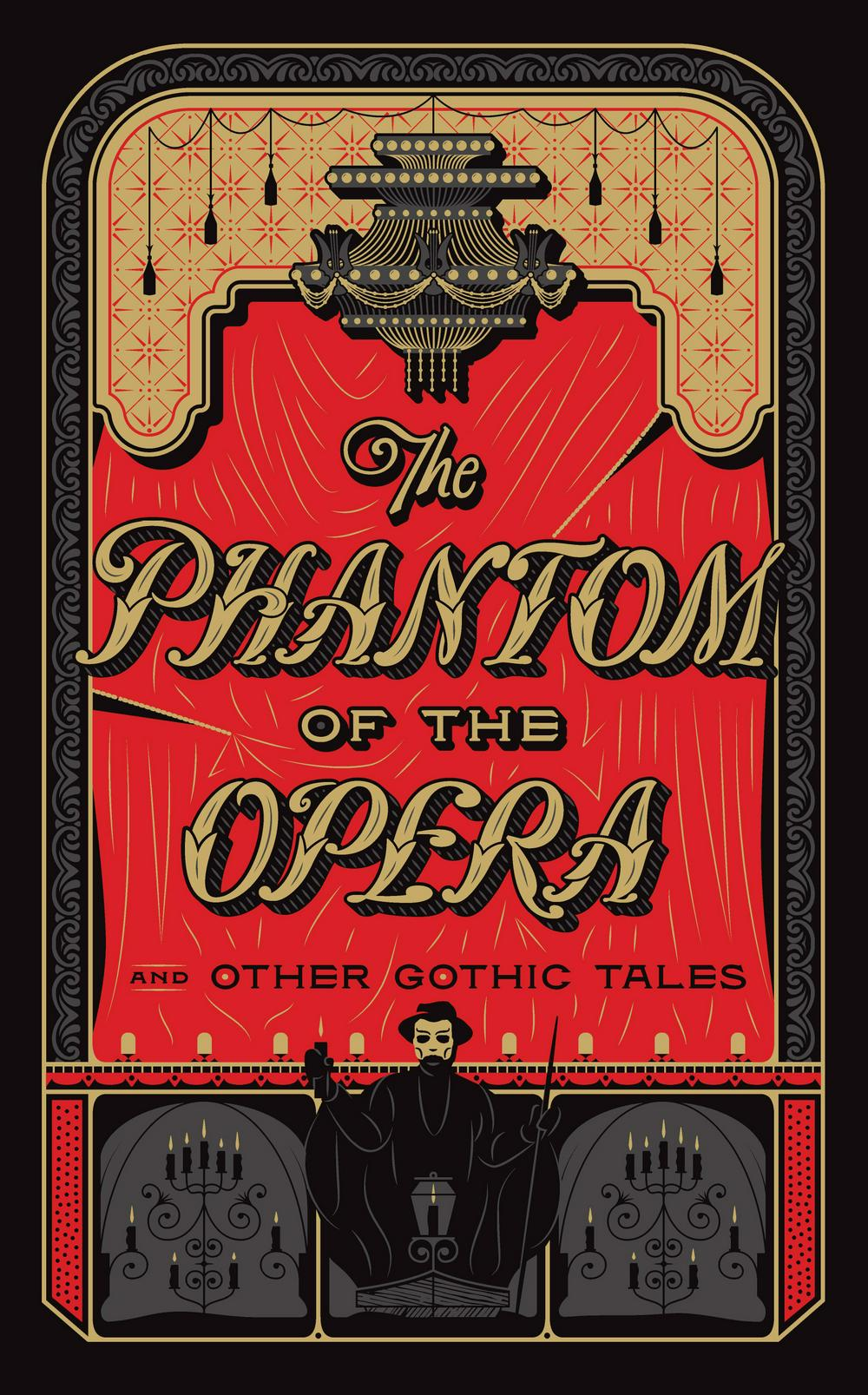 The Phantom of the Opera and Other Gothic Tales(Barnes & Noble Collectible Editions)