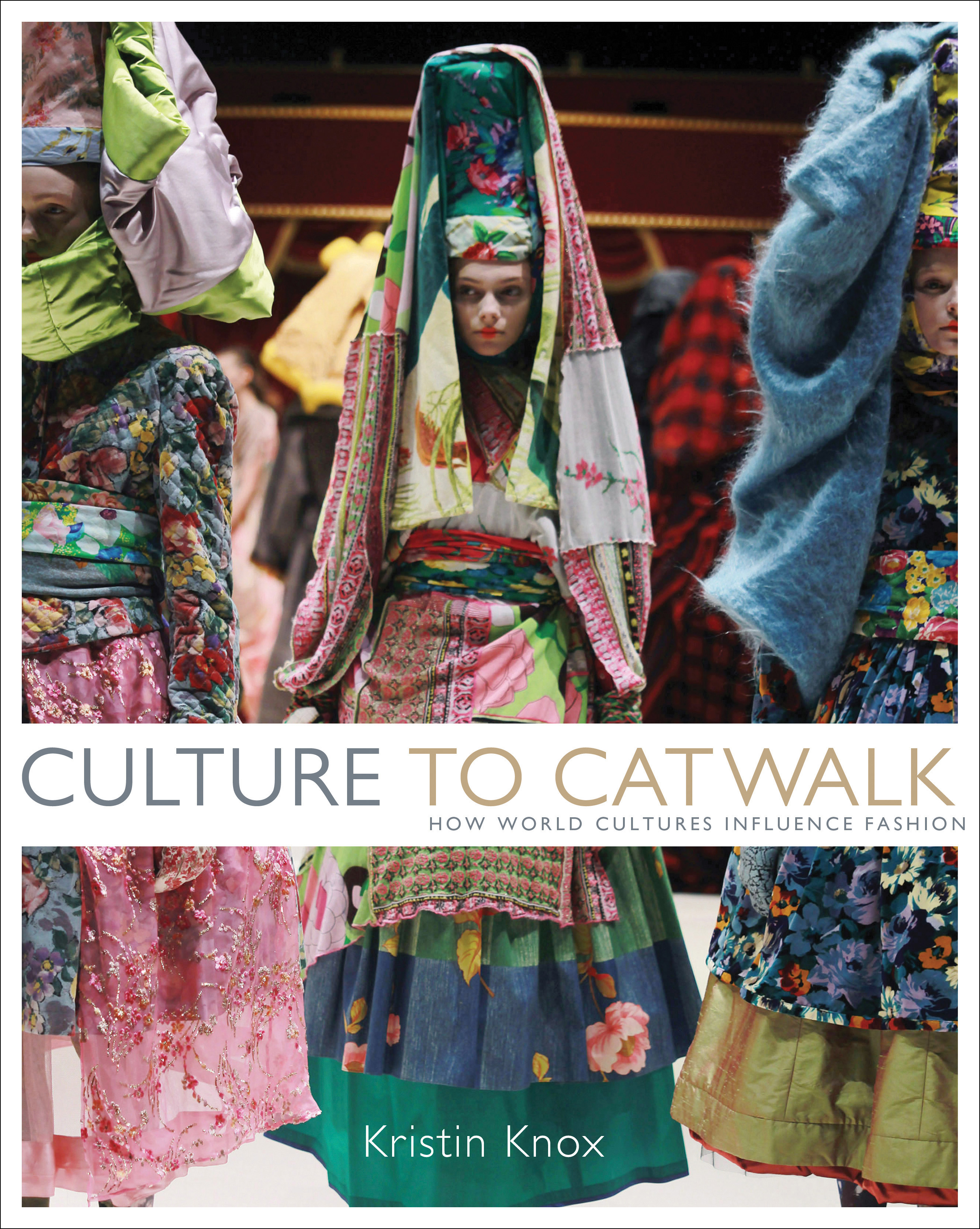 Culture to Catwalk by Kristin Knox, ISBN: 9781408130711