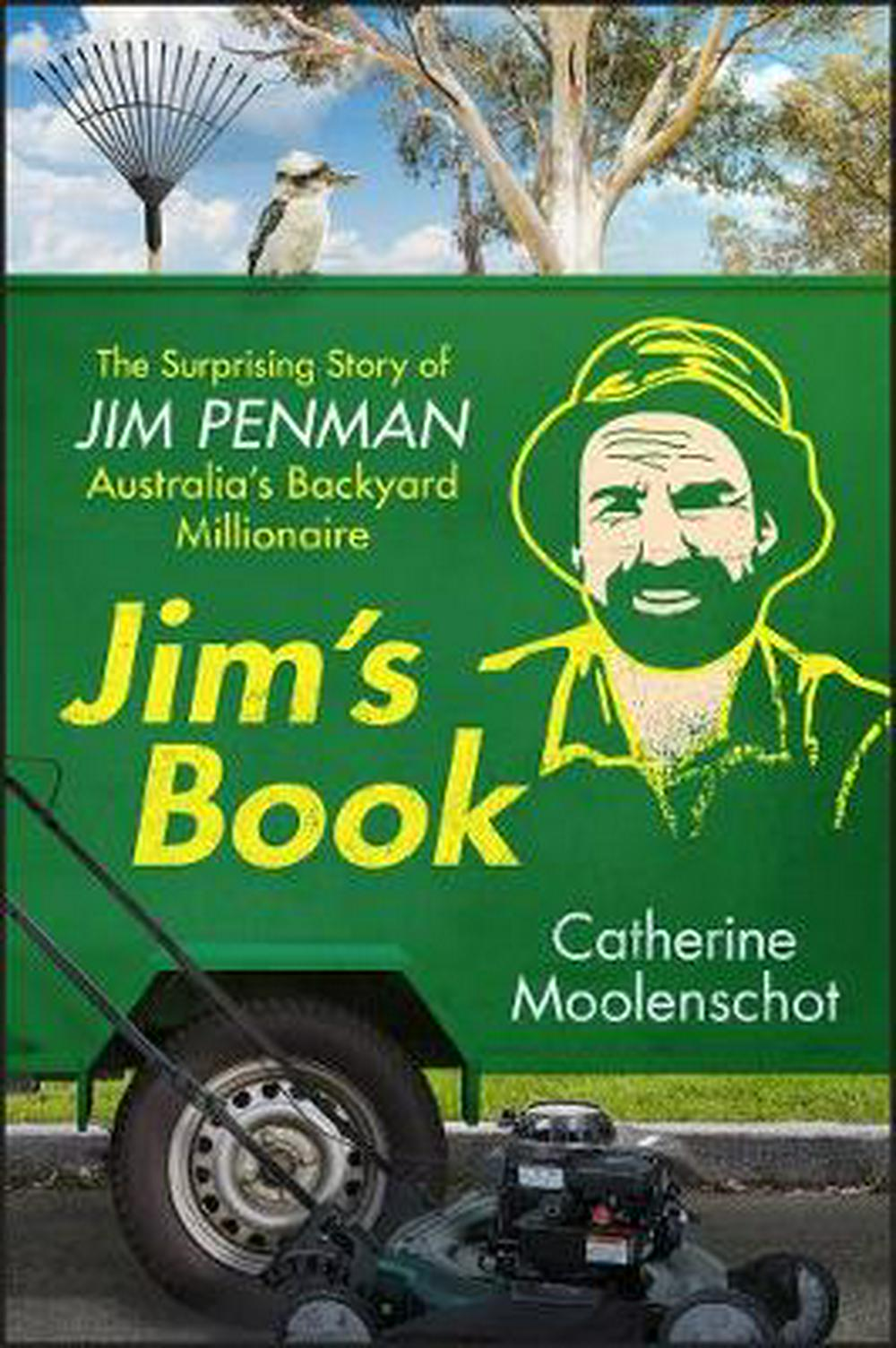 Jim's Book: The Surprising Story of Australia's Backyard Millionaire