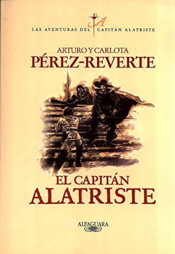 El Capitan Alatriste by A.C. Perez-Reverte, ISBN: 9788420483535