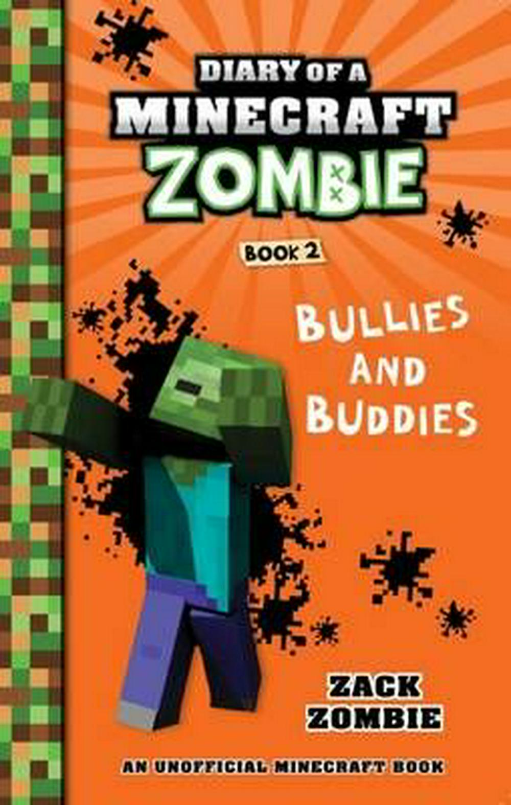 Diary of a Minecraft Zombie Book#2 Bullies and Buddies