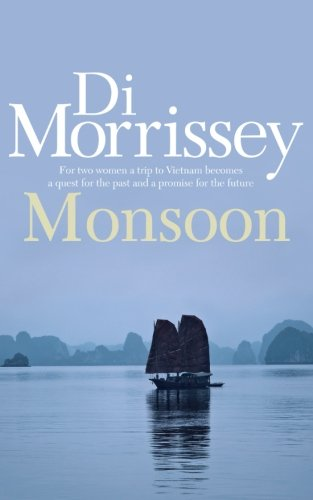 Monsoon by Di Morrissey, ISBN: 9781250053275