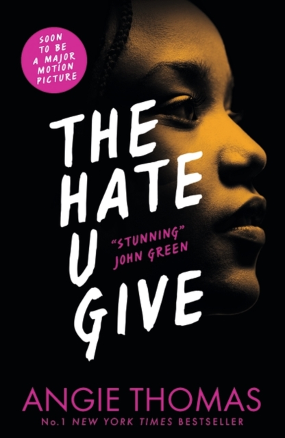 The Hate U Give by Angie Thomas, ISBN: 9781406372151