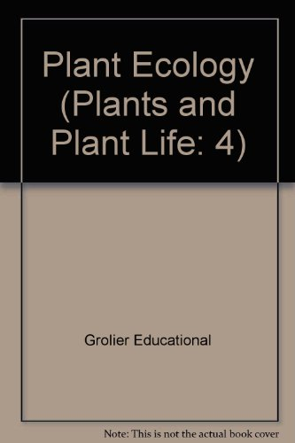 Plant Ecology (Plants and Plant Life: 4)