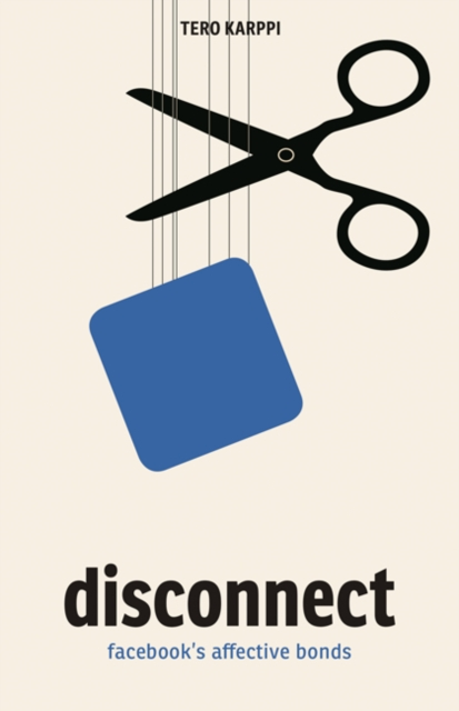 Disconnect: Facebook's Affective Bonds