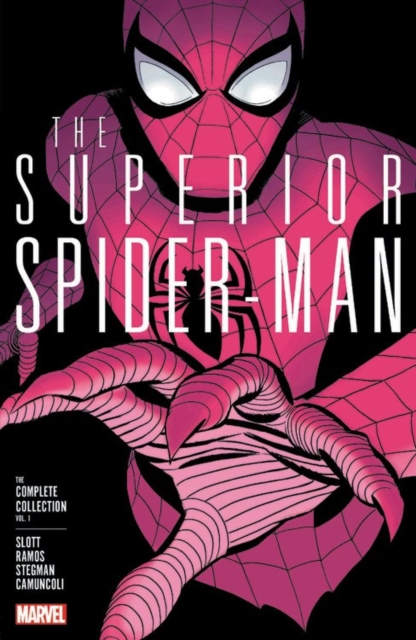 Superior Spider-Man: The Complete Collection Vol. 1 by Dan Slott, ISBN: 9781302909505