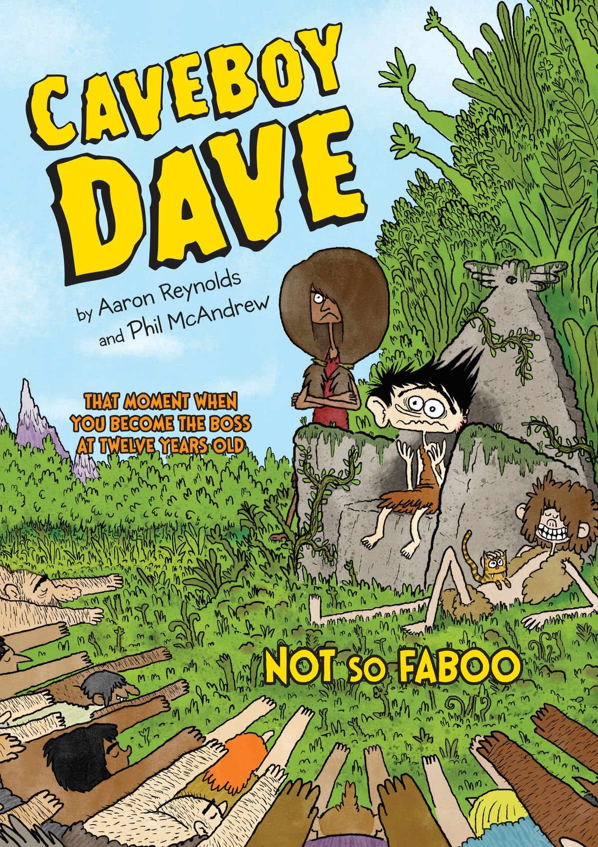 Caveboy Dave: Not So Faboo by Aaron Reynolds, ISBN: 9780698194861