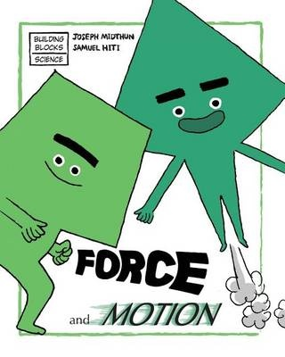 Force and MotionBuilding Blocks of Physical Science/Soft Cover