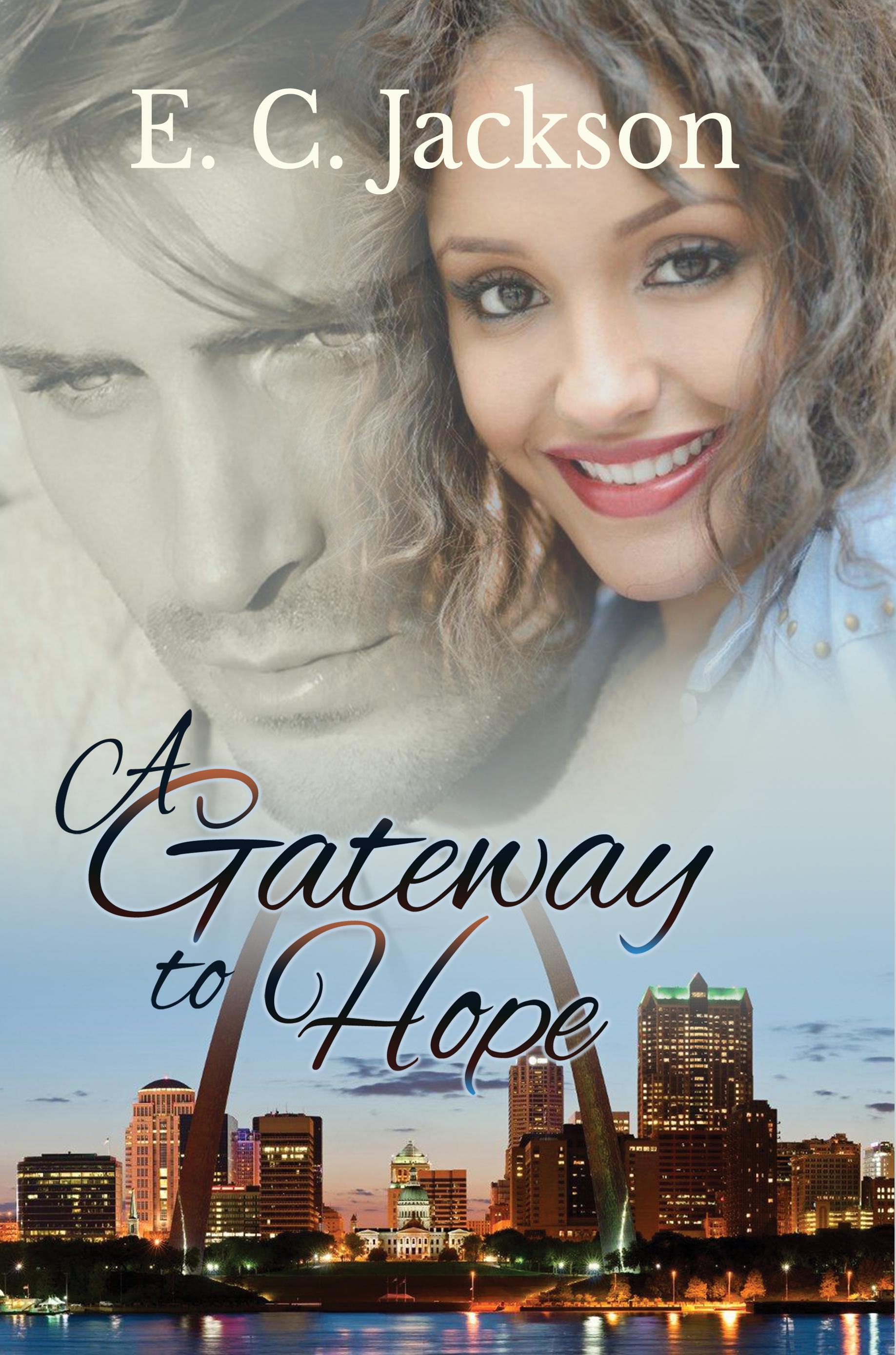 A Gateway to Hope by E.C. Jackson, ISBN: 9780996181211