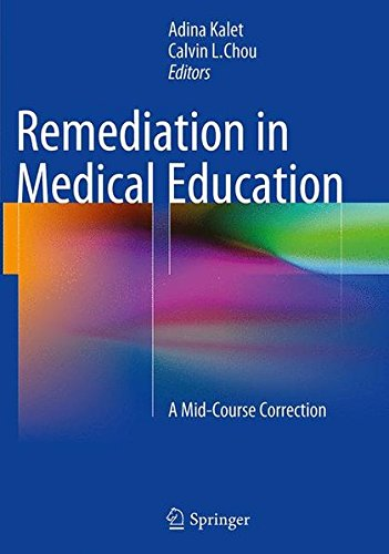 Remediation in Medical EducationA Mid-Course Correction