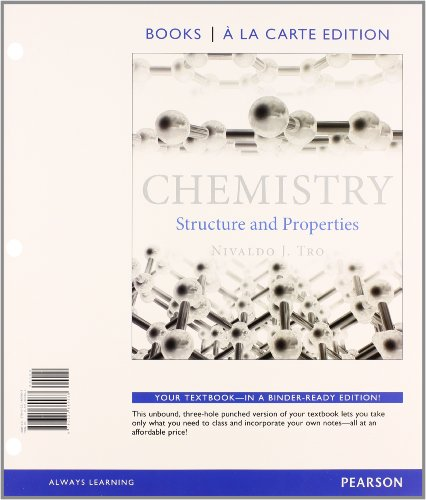 Chemistry: Structures and Properties, Books a la Carte Plus Masteringchemistry with Etext -- Access Card Package by Tro, Nivaldo J., ISBN: 9780321974617