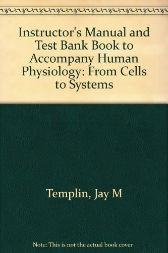 Instructors Manual And Test Bank To Accompany Human Physiology From Cells Systems Third Edition By Lauralee Sherwood